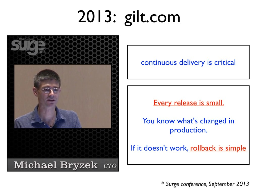 2013: gilt.com continuous delivery is critical ...