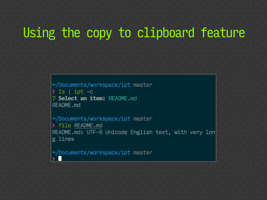 Using the copy to clipboard feature
