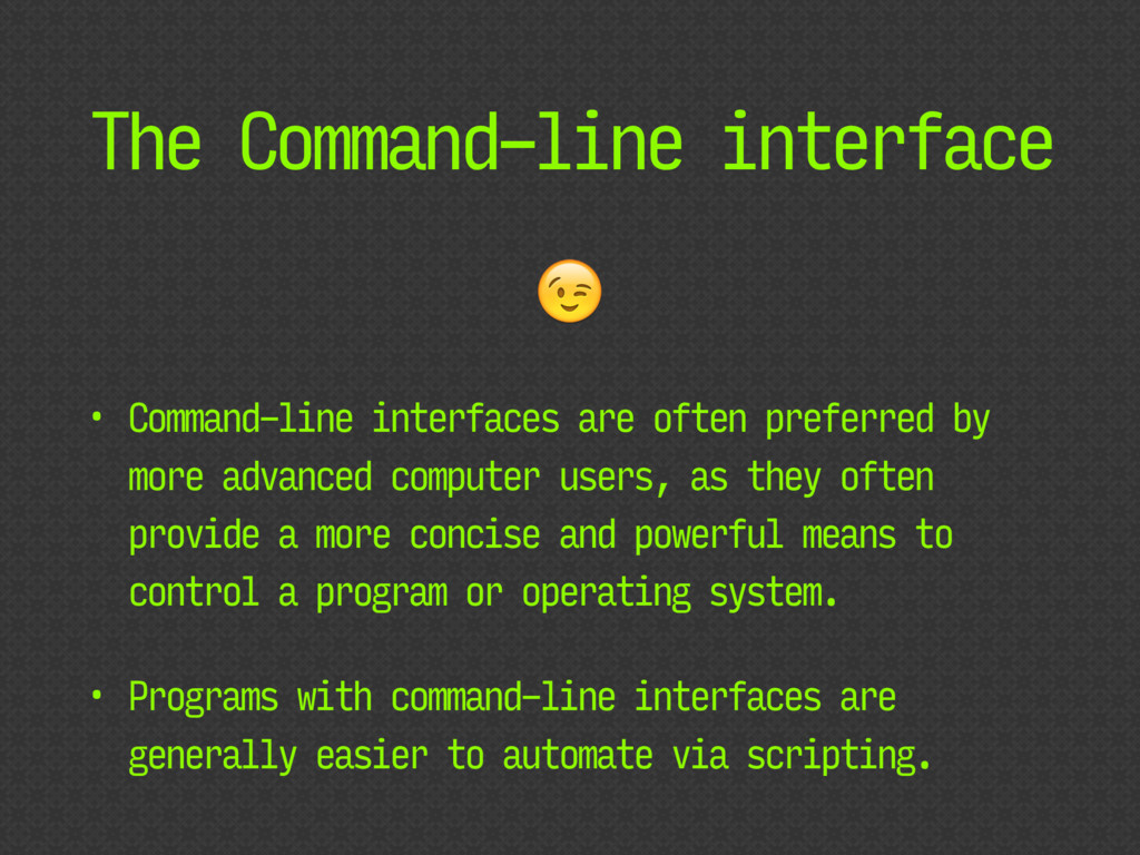 The Command-line interface • Command-line inter...