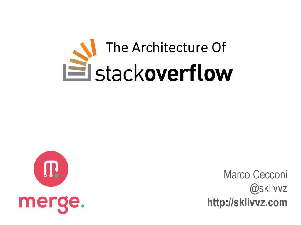 The Architecture Of  Marco Cecconi @sk...