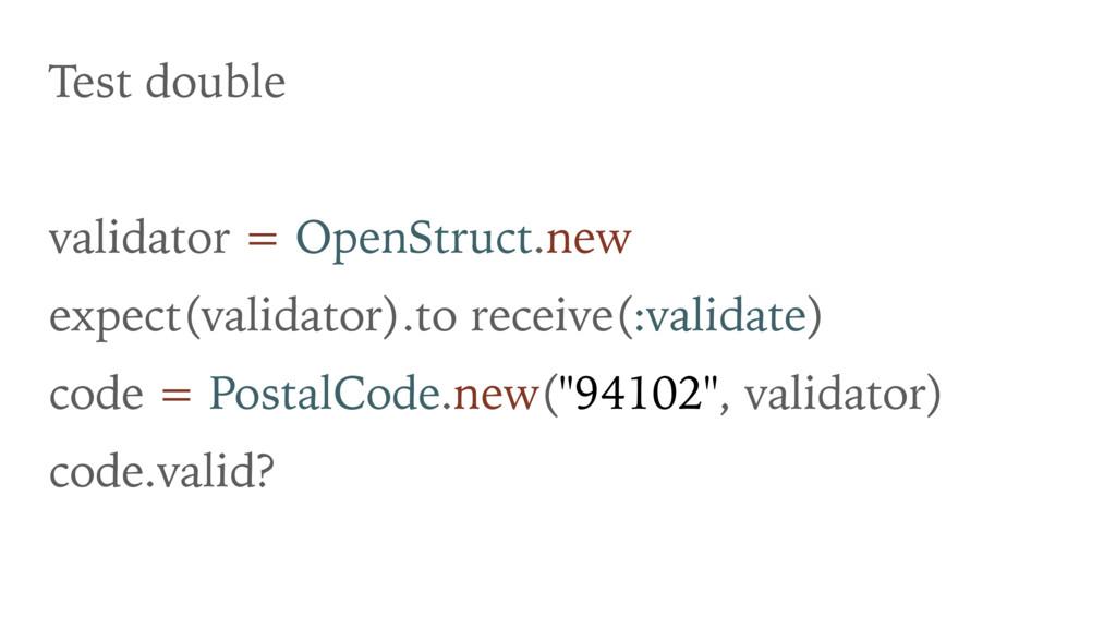 Test double validator = OpenStruct.new expect(v...
