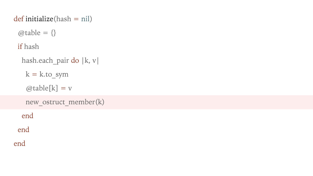 def initialize(hash = nil) @table = {} if hash ...