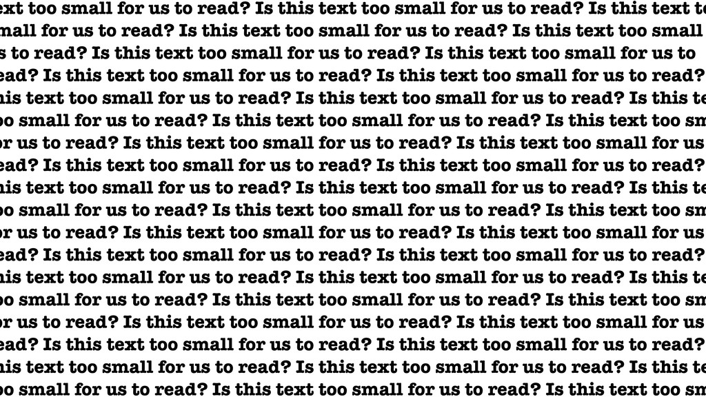 ext too small for us to read? Is this text too ...