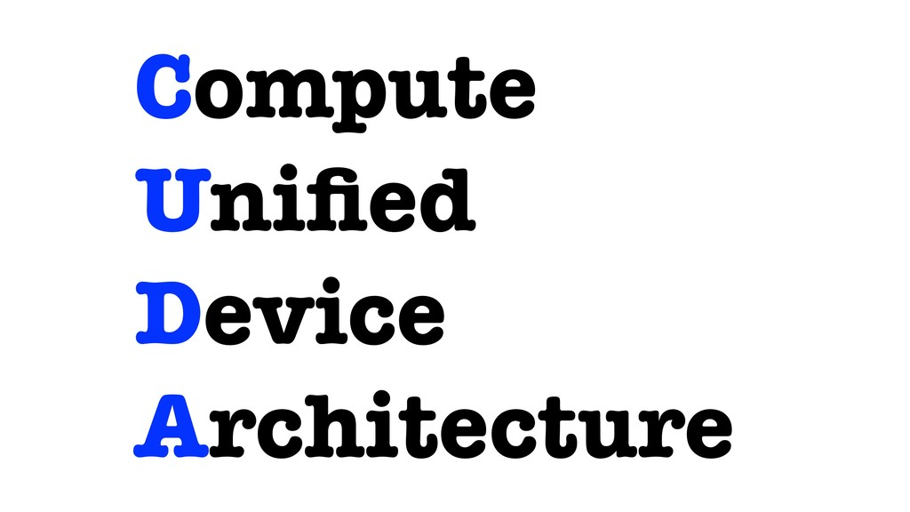 Compute Unified Device Architecture