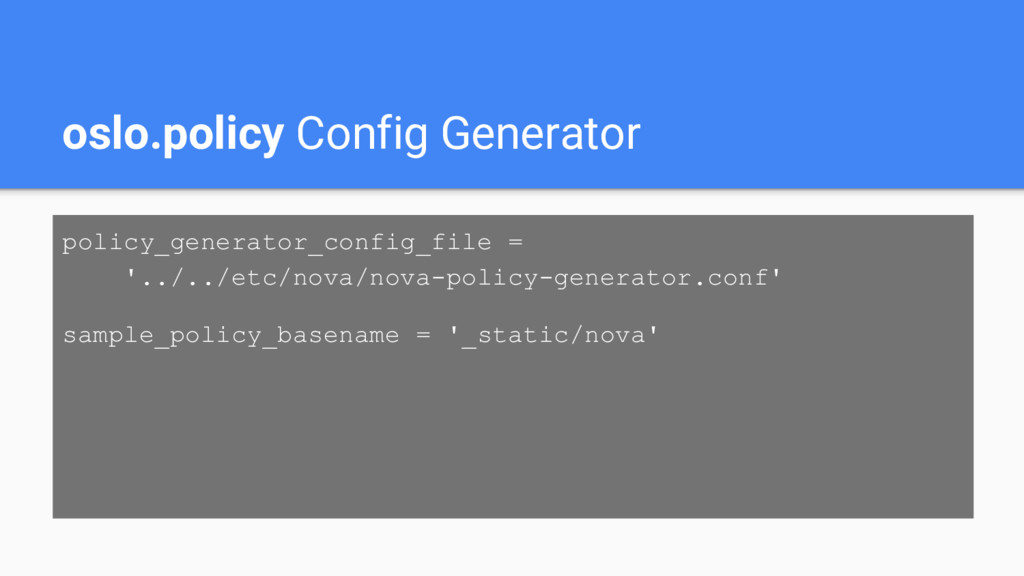 oslo.policy Config Generator policy_generator_c...