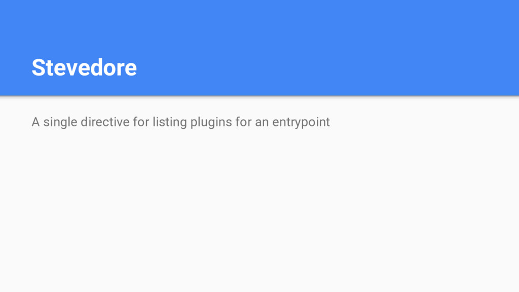 Stevedore A single directive for listing plugin...