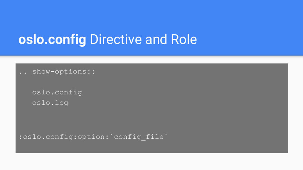 oslo.config Directive and Role .. show-options:...