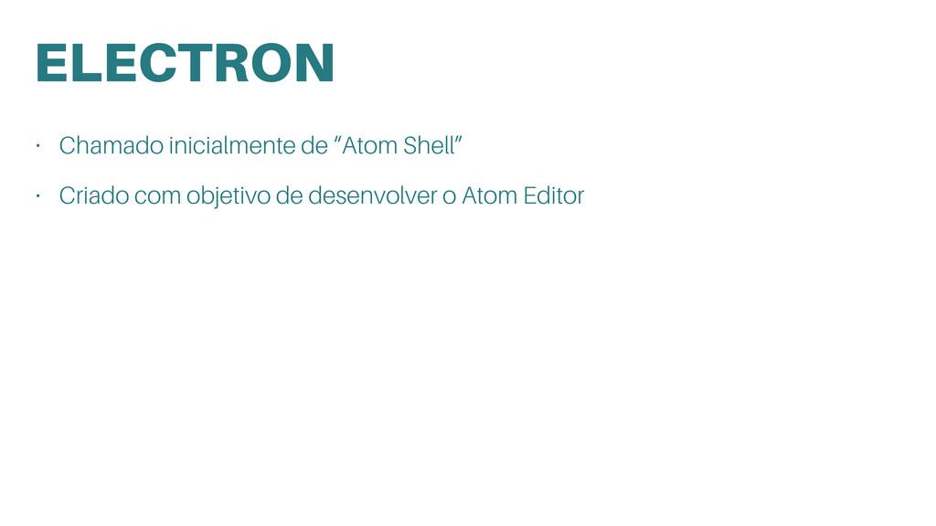 """ELECTRON • Chamado inicialmente de """"Atom Shell""""..."""