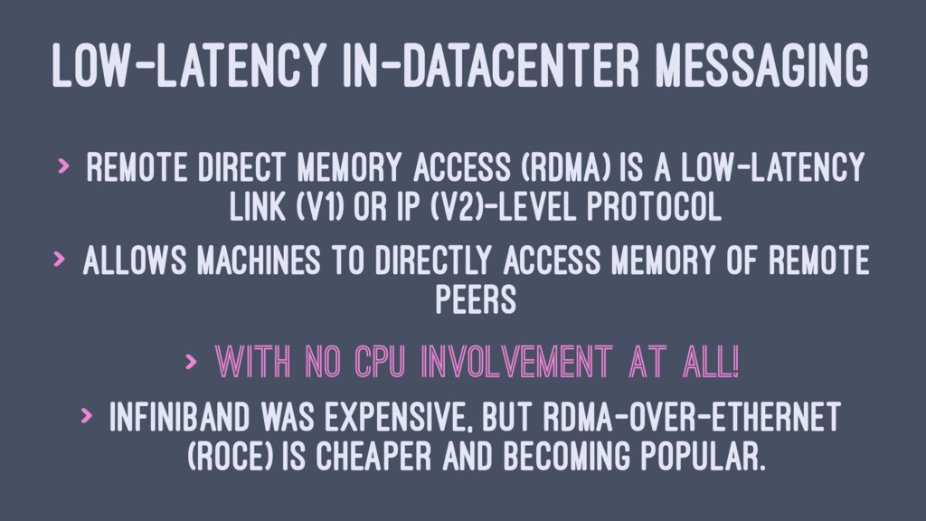 LOW-LATENCY IN-DATACENTER MESSAGING > Remote Di...