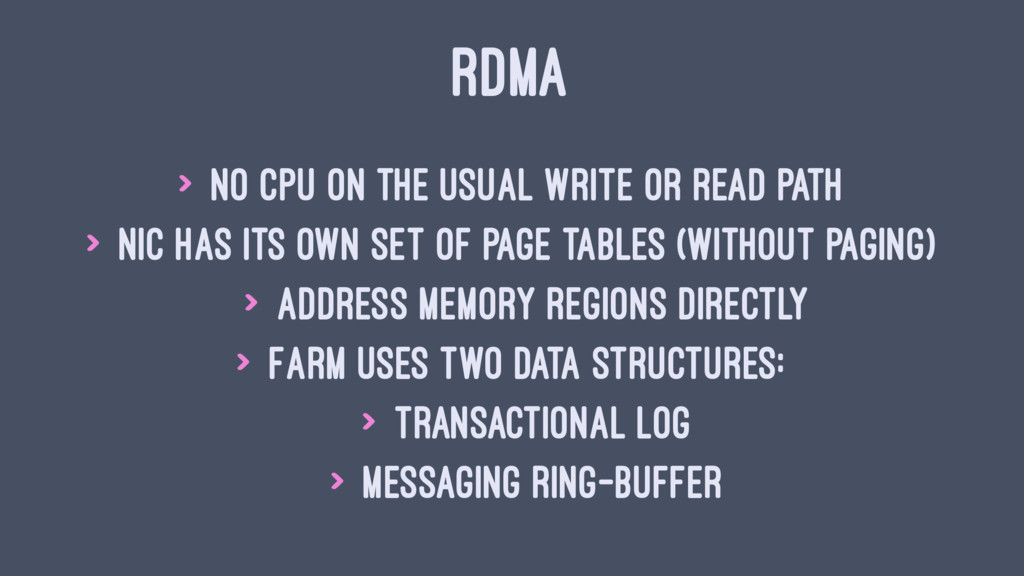 RDMA > No CPU on the usual write or read path >...