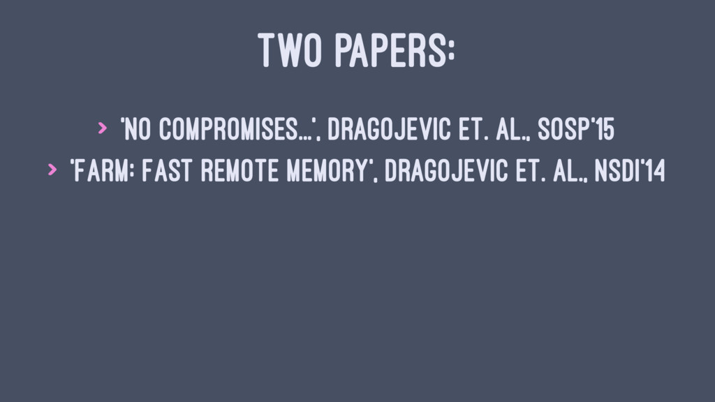 TWO PAPERS: > 'No compromises...', Dragojevic e...