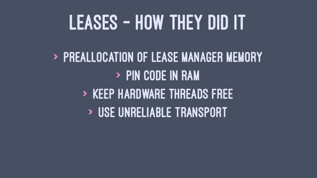 LEASES - HOW THEY DID IT > Preallocation of lea...