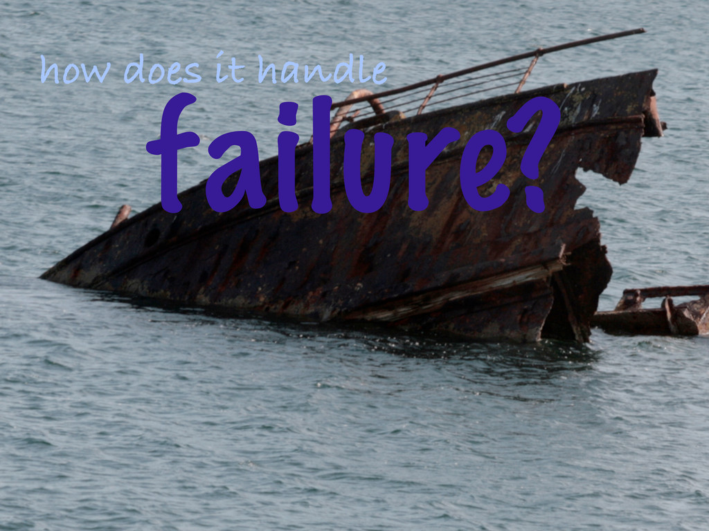 ©2012 DataStax how does it handle failure?