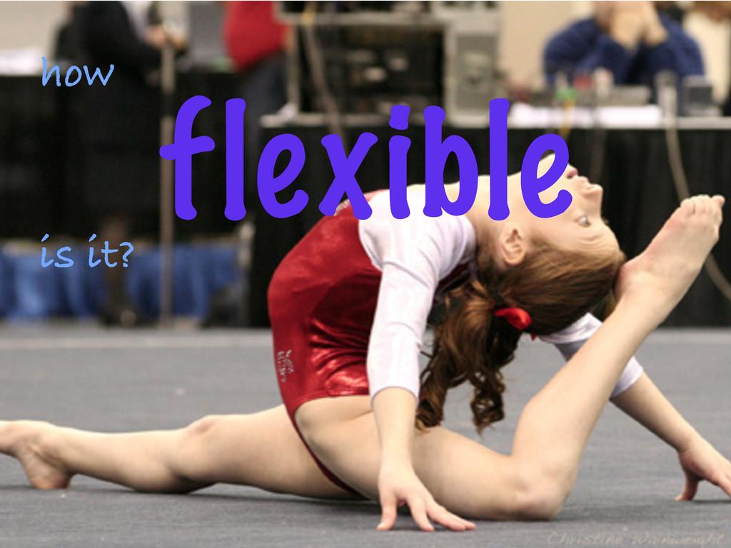 ©2012 DataStax how flexible is it?