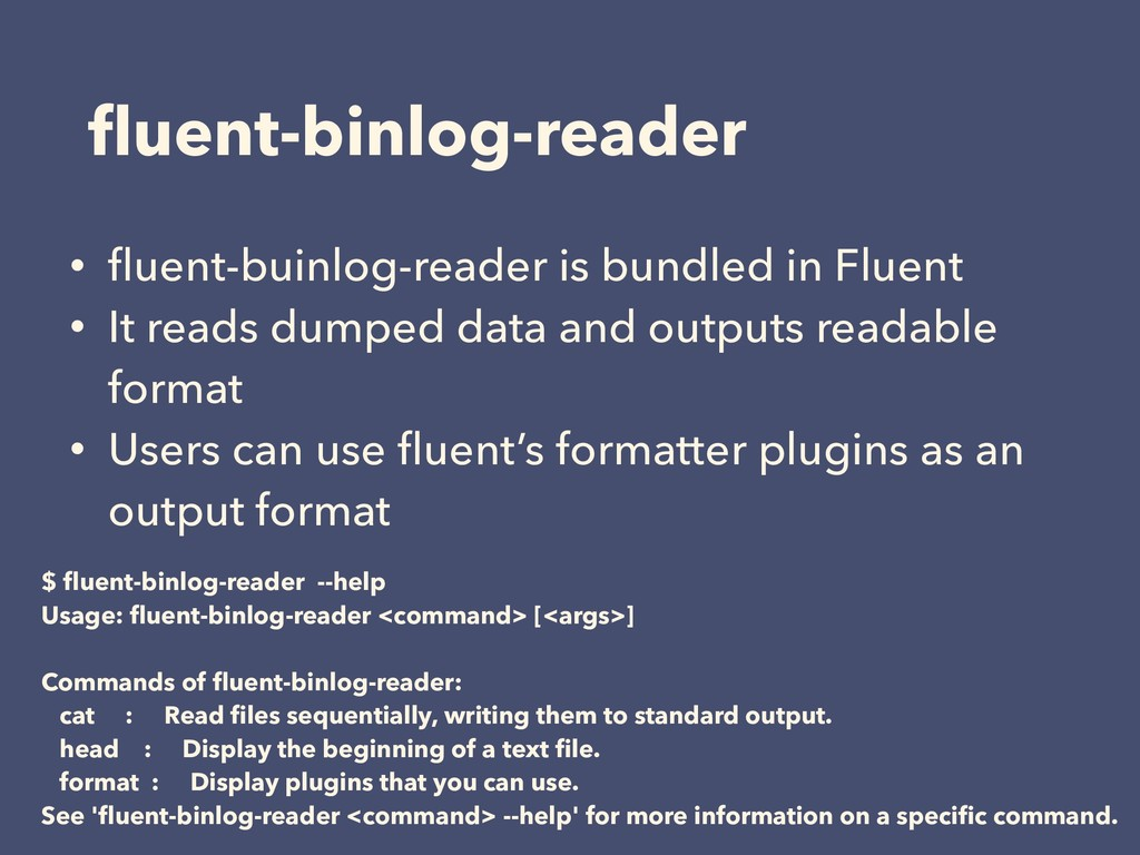 fluent-binlog-reader • fluent-buinlog-reader is b...