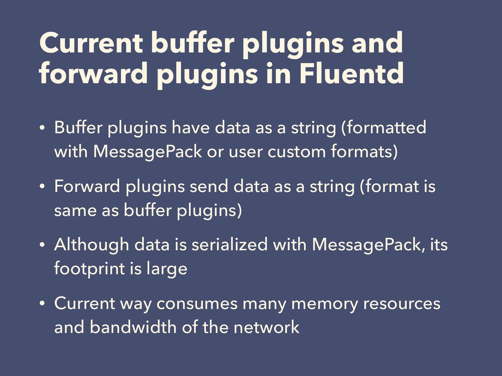 Current buffer plugins and forward plugins in F...