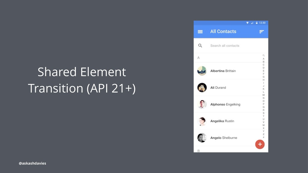 Shared Element Transition (API 21+) @askashdavi...