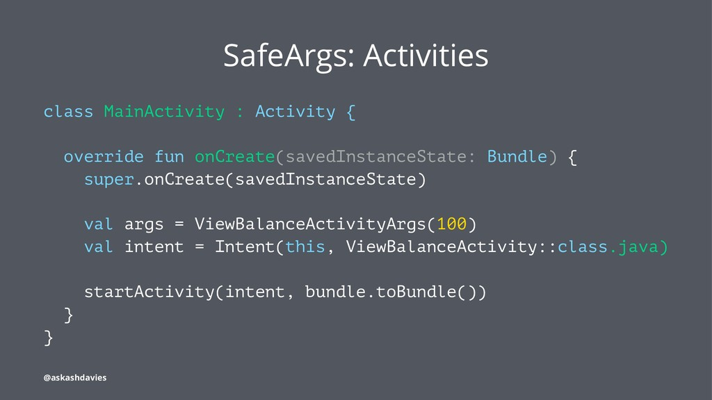 SafeArgs: Activities class MainActivity : Activ...