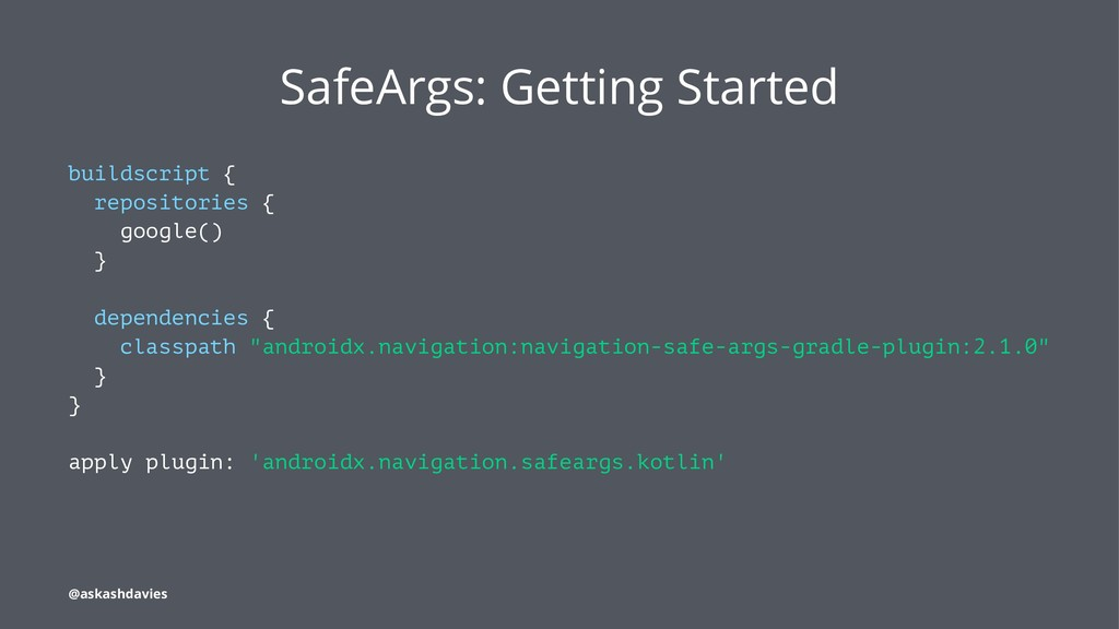 SafeArgs: Getting Started buildscript { reposit...