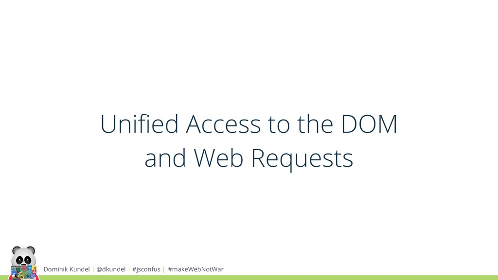Unified Access to the DOM and Web Requests Domin...