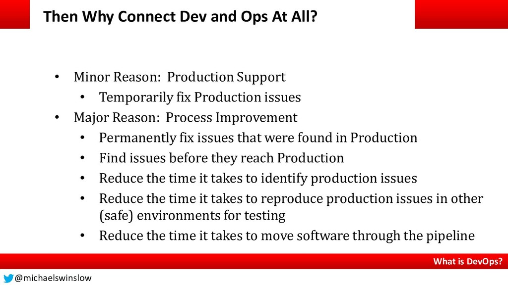 Then Why Connect Dev and Ops At All? What is De...