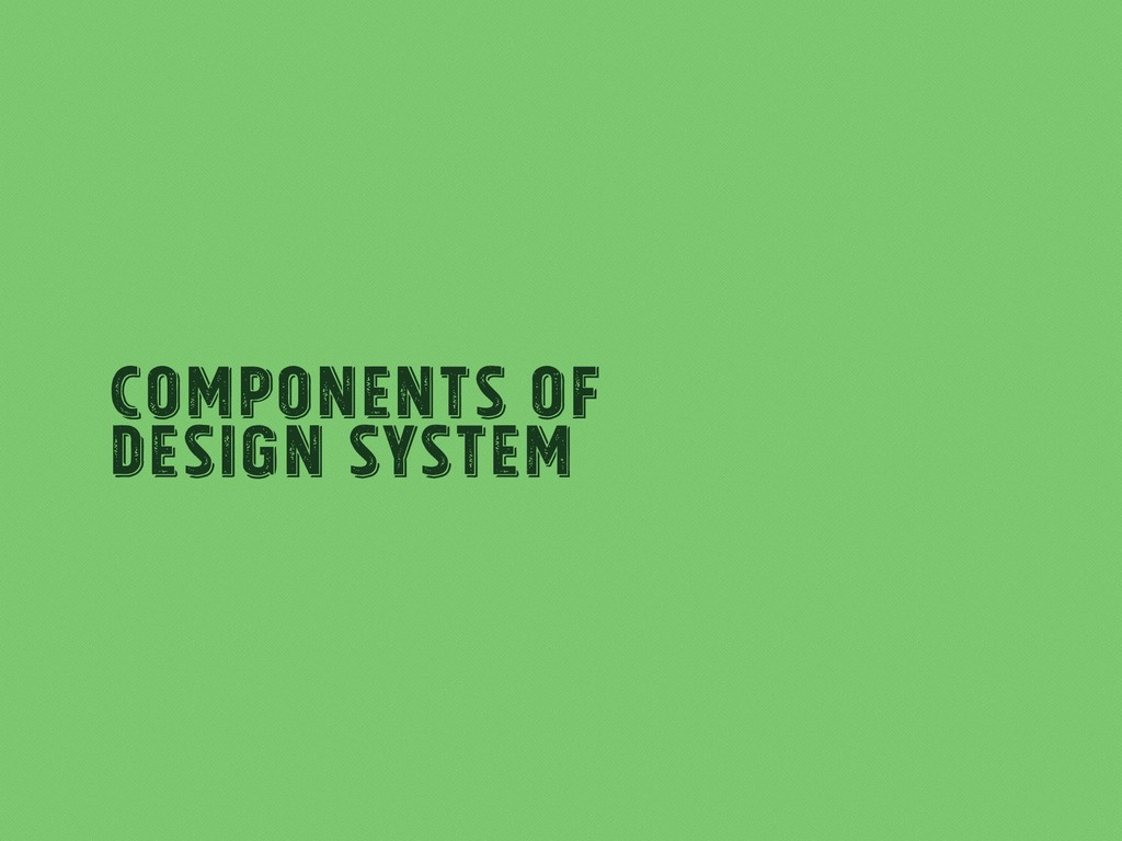 Components of Design System