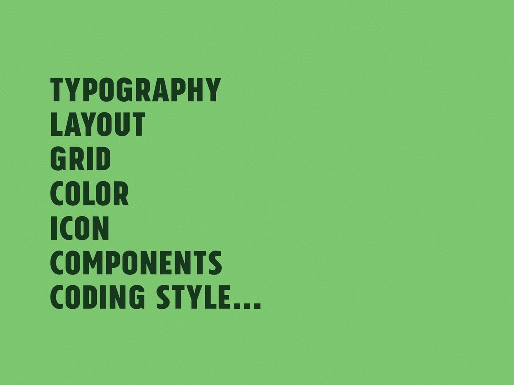Typography Layout Grid Color Icon Components Co...