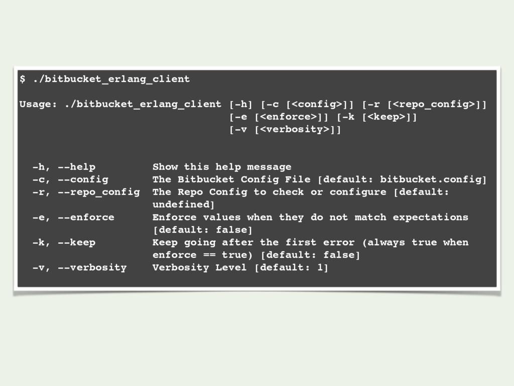 $ ./bitbucket_erlang_client Usage: ./bitbucket_...