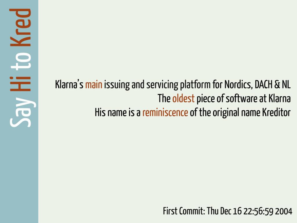 Say Hi to Kred Klarna's main issuing and servic...
