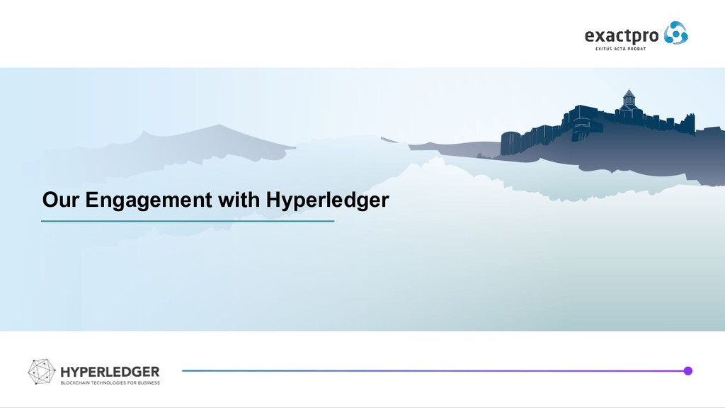 Our Engagement with Hyperledger