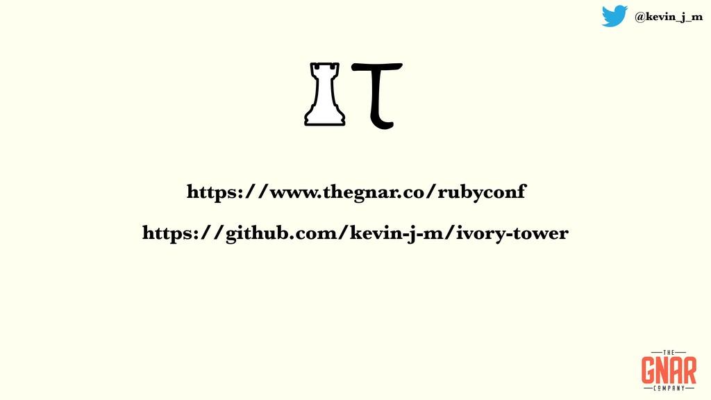 @kevin_j_m https://www.thegnar.co/rubyconf http...