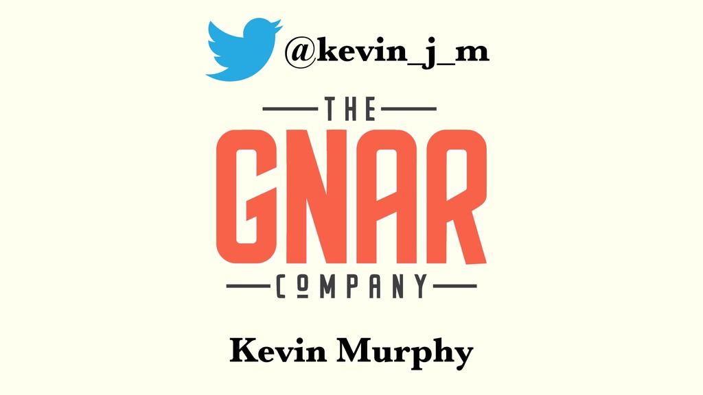 @kevin_j_m Kevin Murphy
