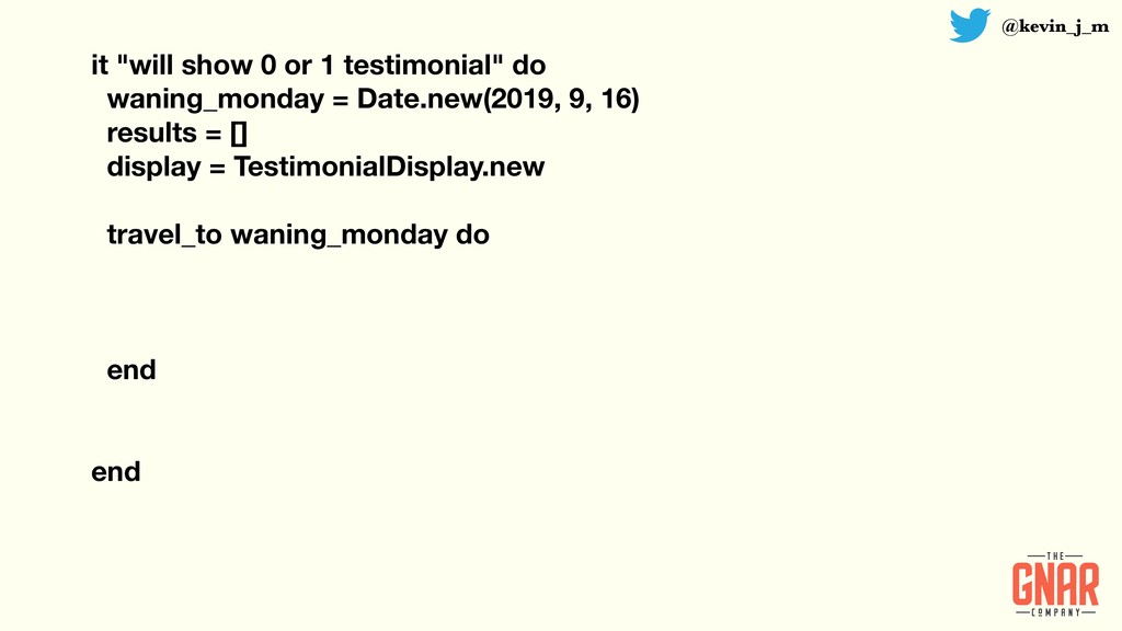 """@kevin_j_m it """"will show 0 or 1 testimonial"""" do..."""