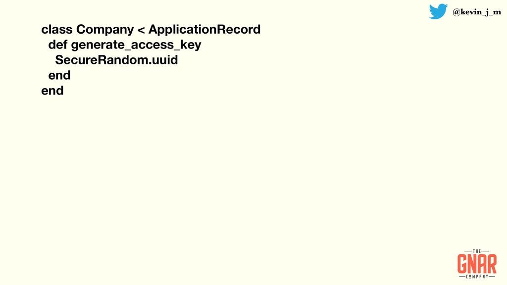 @kevin_j_m class Company < ApplicationRecord de...