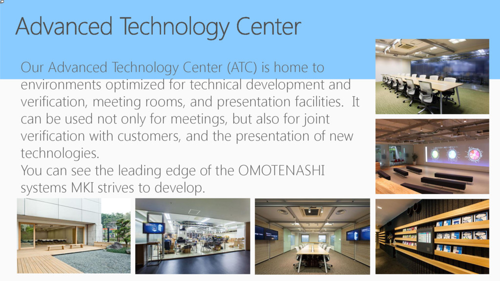 Our Advanced Technology Center (ATC) is home to...