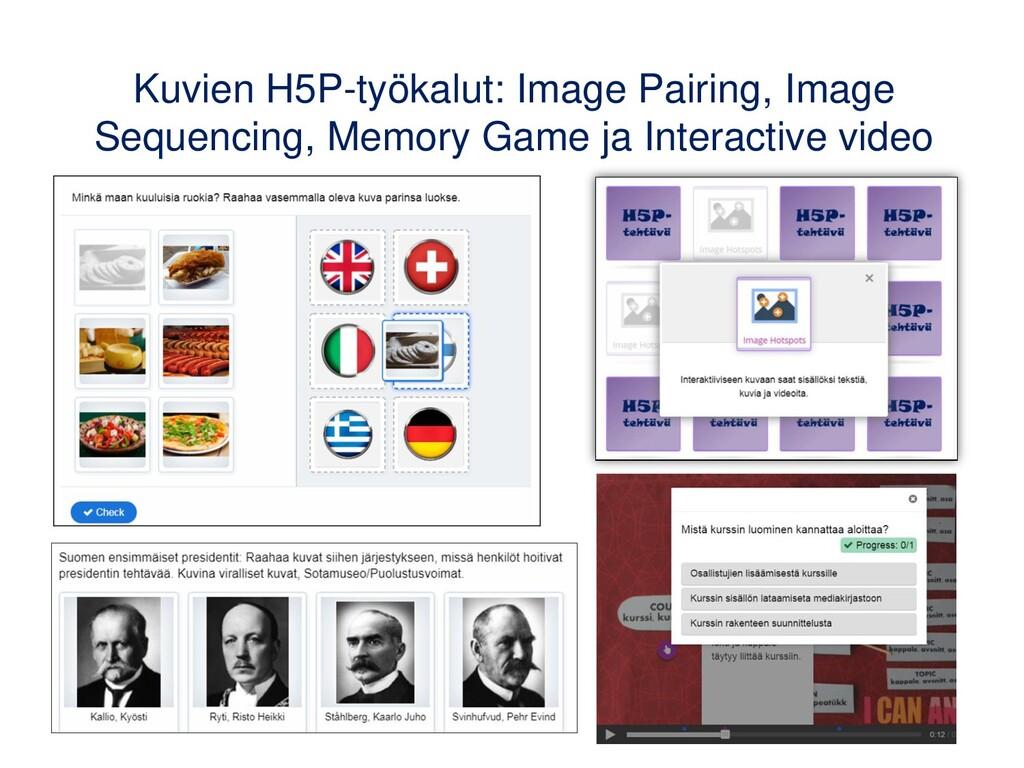 Kuvien H5P-työkalut: Image Pairing, Image Seque...