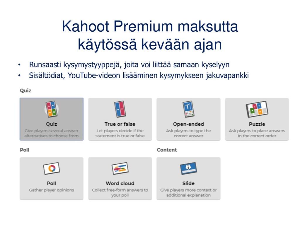 Kahoot Premium maksutta käytössä kevään ajan • ...