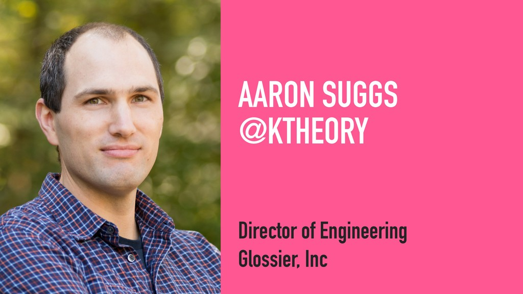 AARON SUGGS @KTHEORY Director of Engineering Gl...