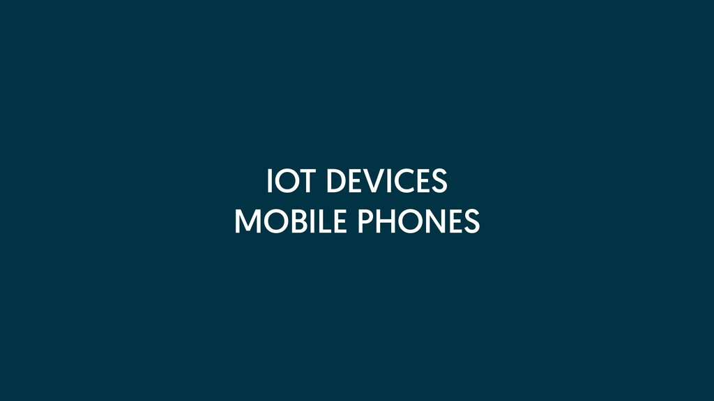IOT DEVICES MOBILE PHONES