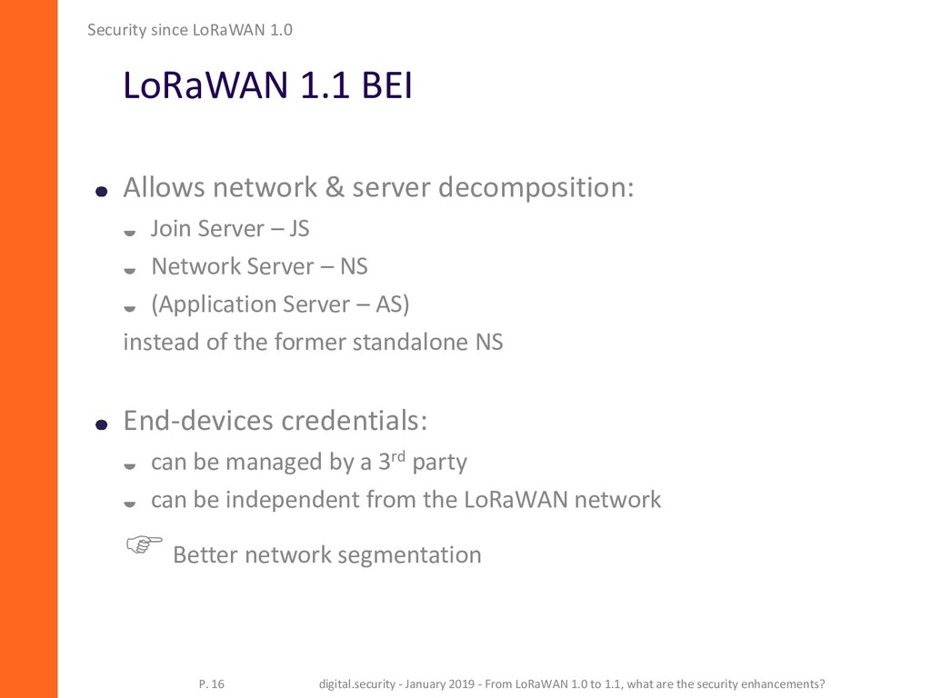 LoRaWAN 1.1 BEI Allows network & server decompo...