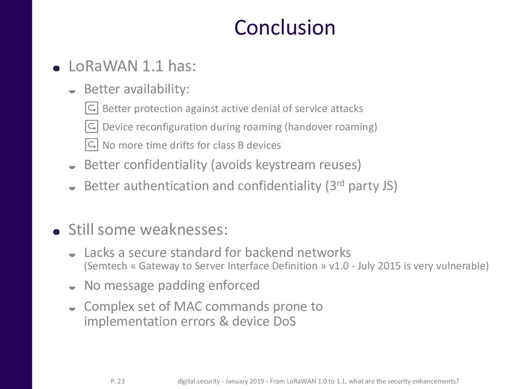 Conclusion LoRaWAN 1.1 has:  Better availabili...