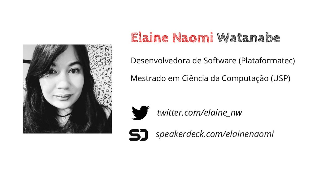 Elaine Naomi Watanabe twitter.com/elaine_nw spe...