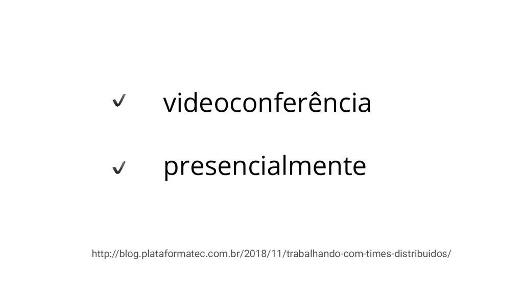 videoconferência presencialmente http://blog.pl...