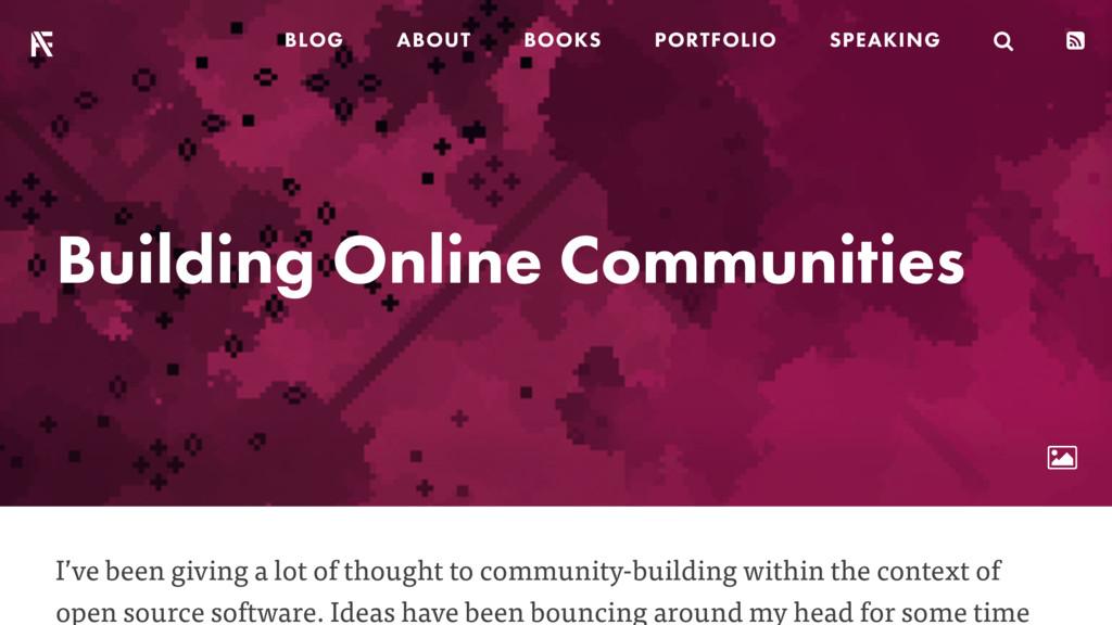 Building Online Communities ! I've been giving ...