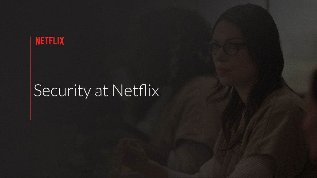 Security at Netflix