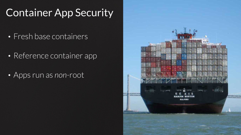 Container App Security • Fresh base containers ...