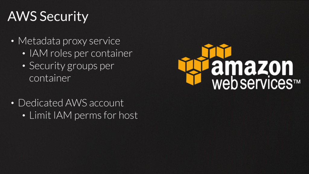 AWS Security • Metadata proxy service • IAM rol...