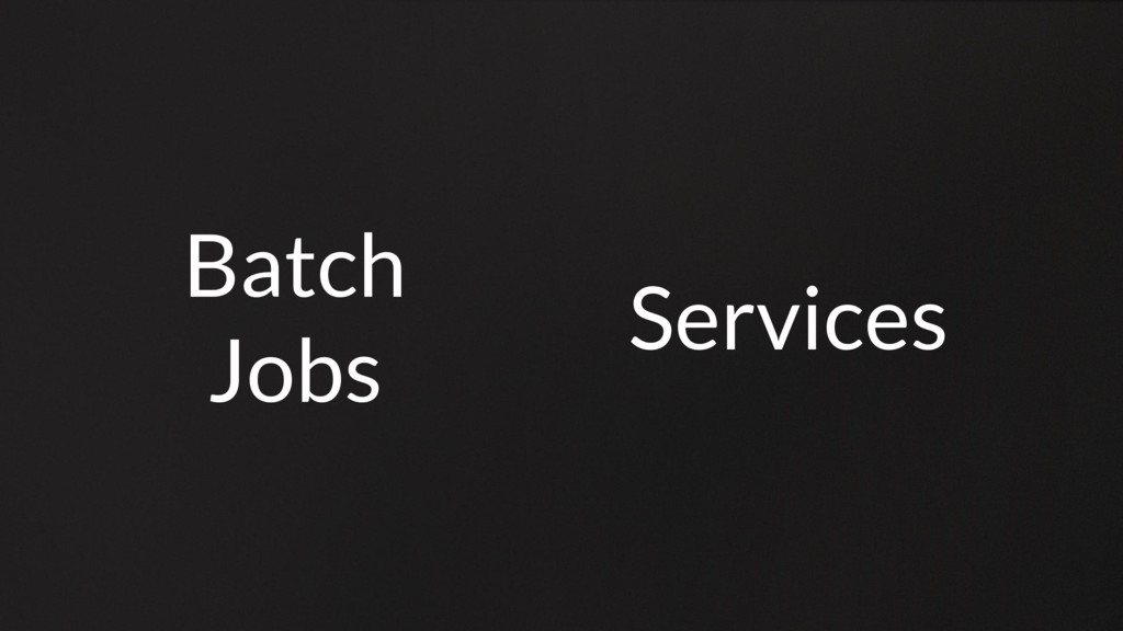 Batch Jobs Services