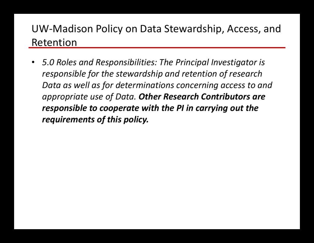 UW-Madison Policy on Data Stewardship, Access, ...