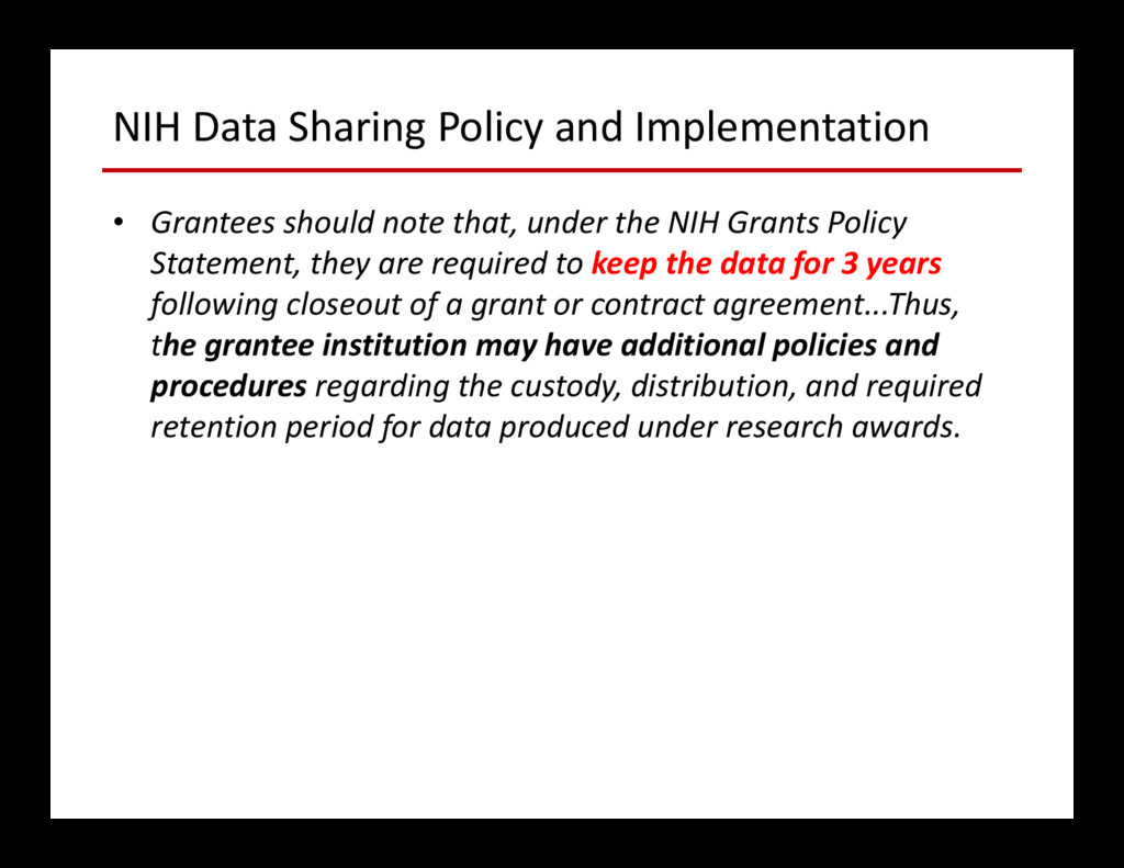 NIH Data Sharing Policy and Implementation • Gr...